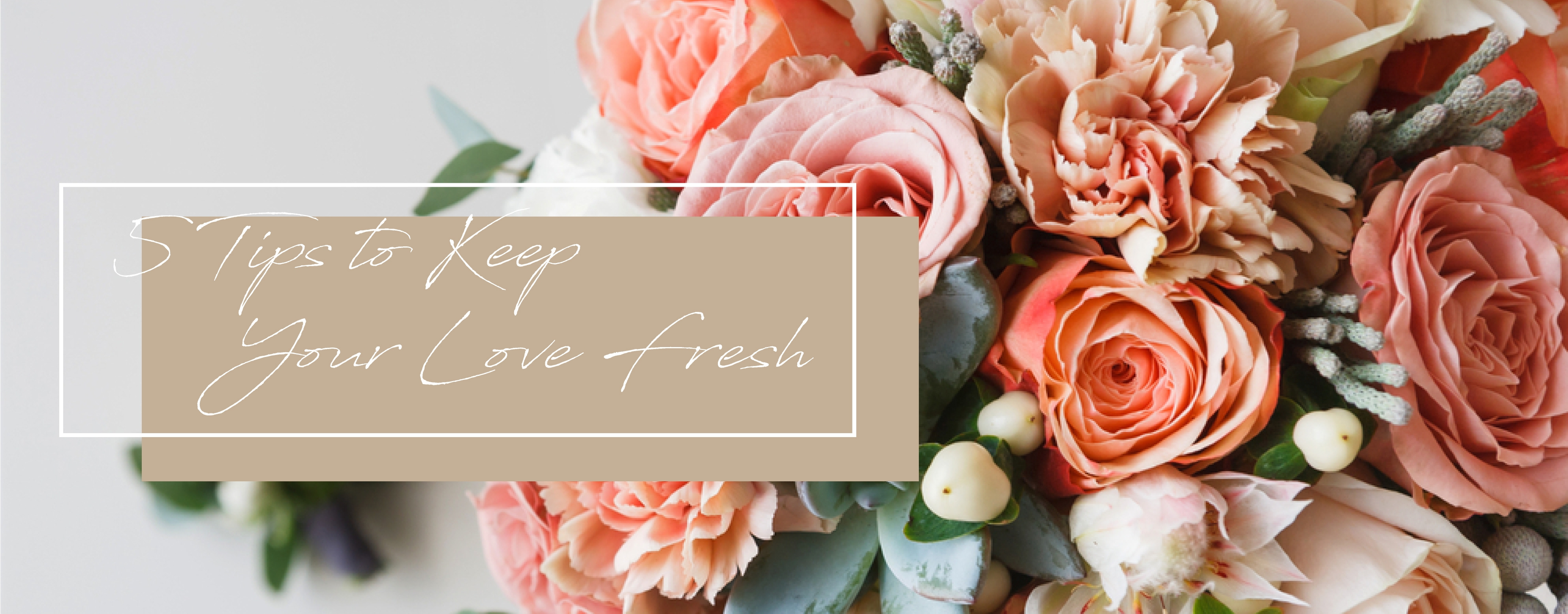 H5 Tips To Keep Your Love Fresh