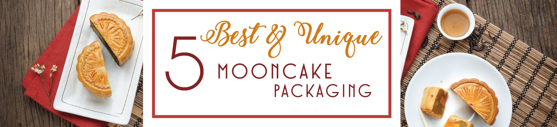 HSingapore 5 Best and Unique Mooncake Packaging for Mid-Autumn Festival 2016