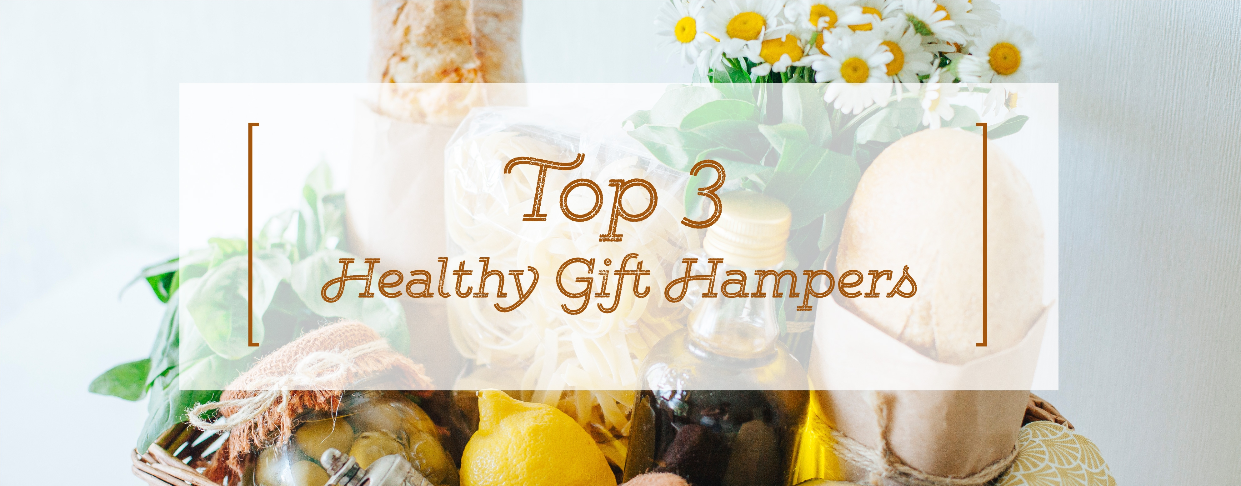 HHealthy Gift Hampers Ideas