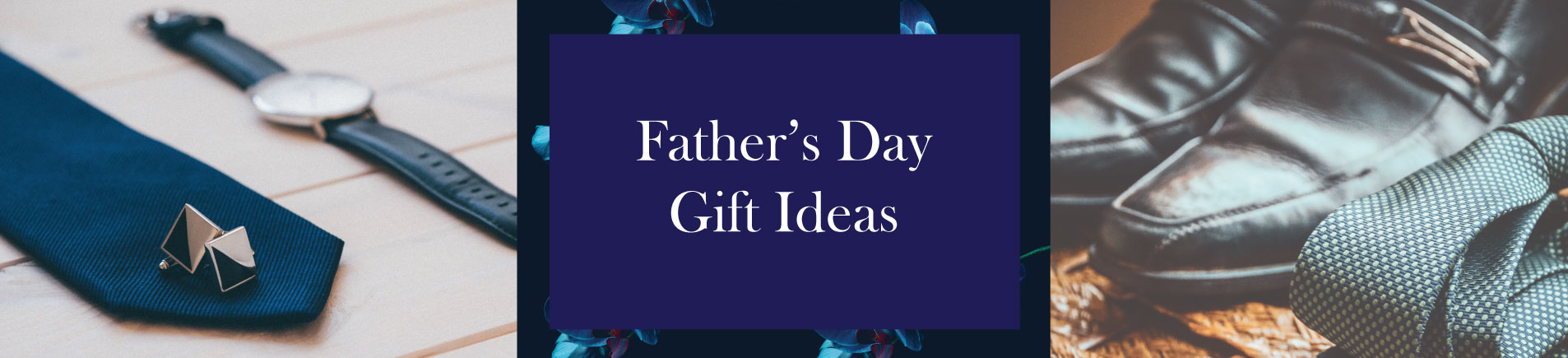 H10 Father's Day Gift Ideas for Singaporean Dads
